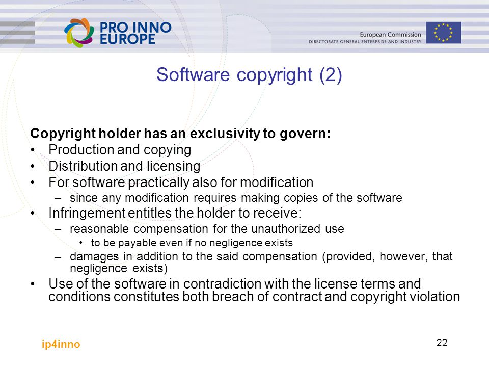 Software copyright (2) Copyright holder has an exclusivity to govern: