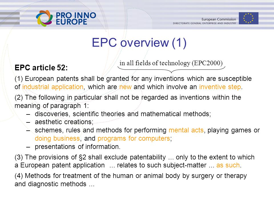 EPC overview (1) EPC article 52: in all fields of technology (EPC2000)