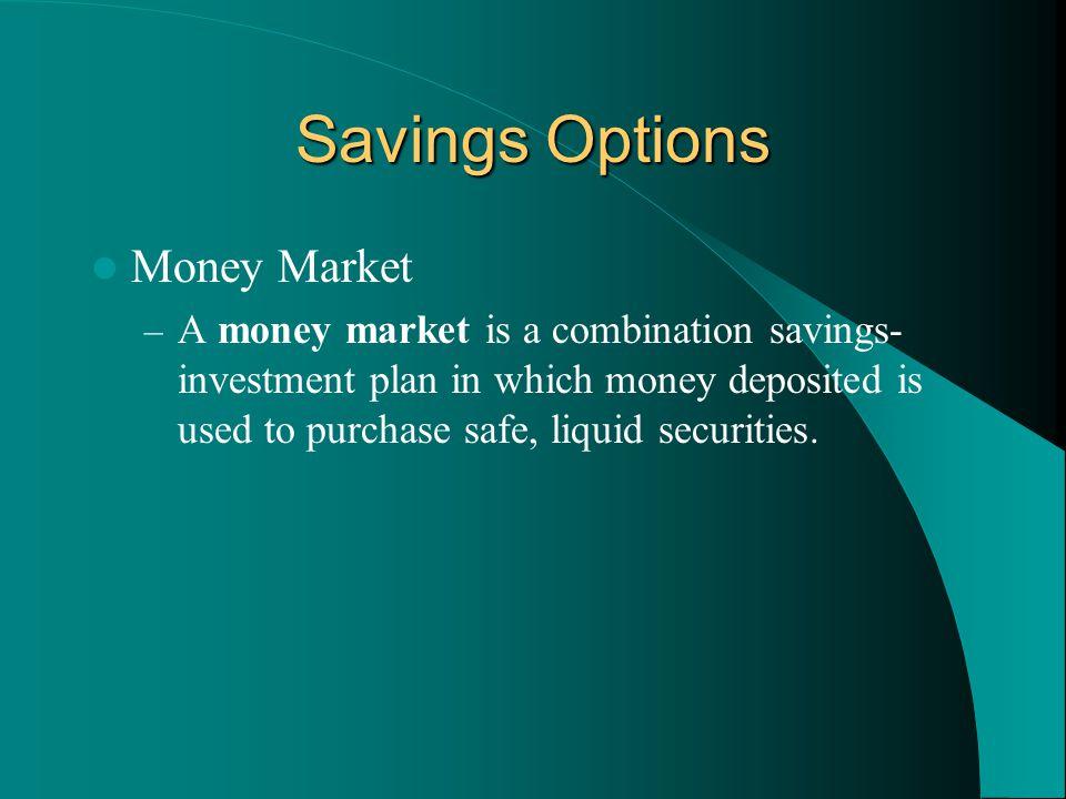 Savings Options Money Market