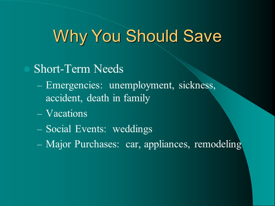 Why You Should Save Short-Term Needs