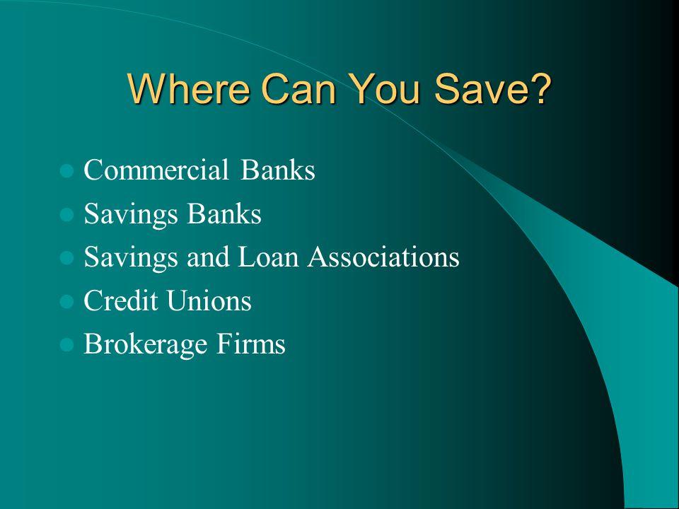 Where Can You Save Commercial Banks Savings Banks