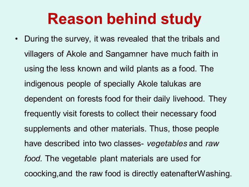 Reason behind study