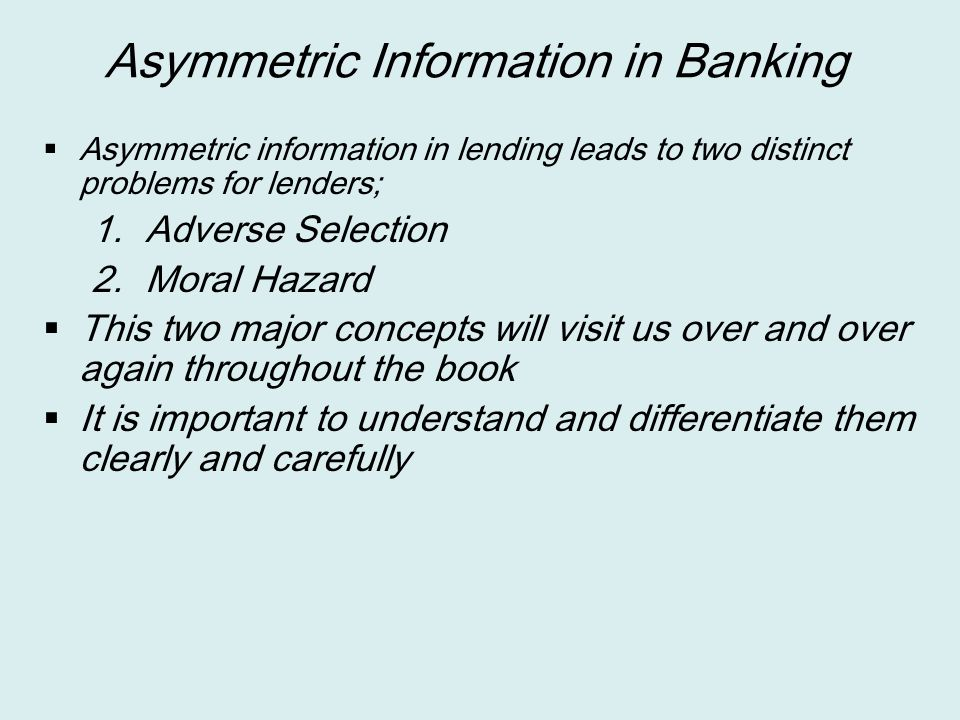 Asymmetric Information in Banking