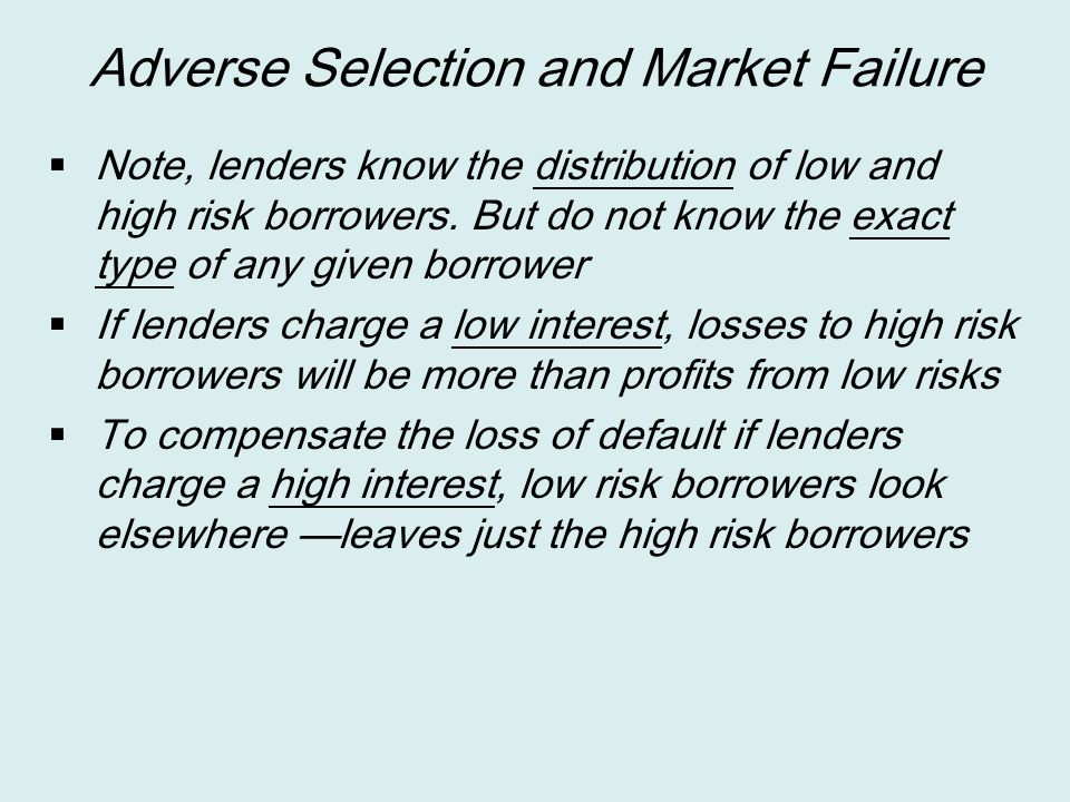 Adverse Selection and Market Failure