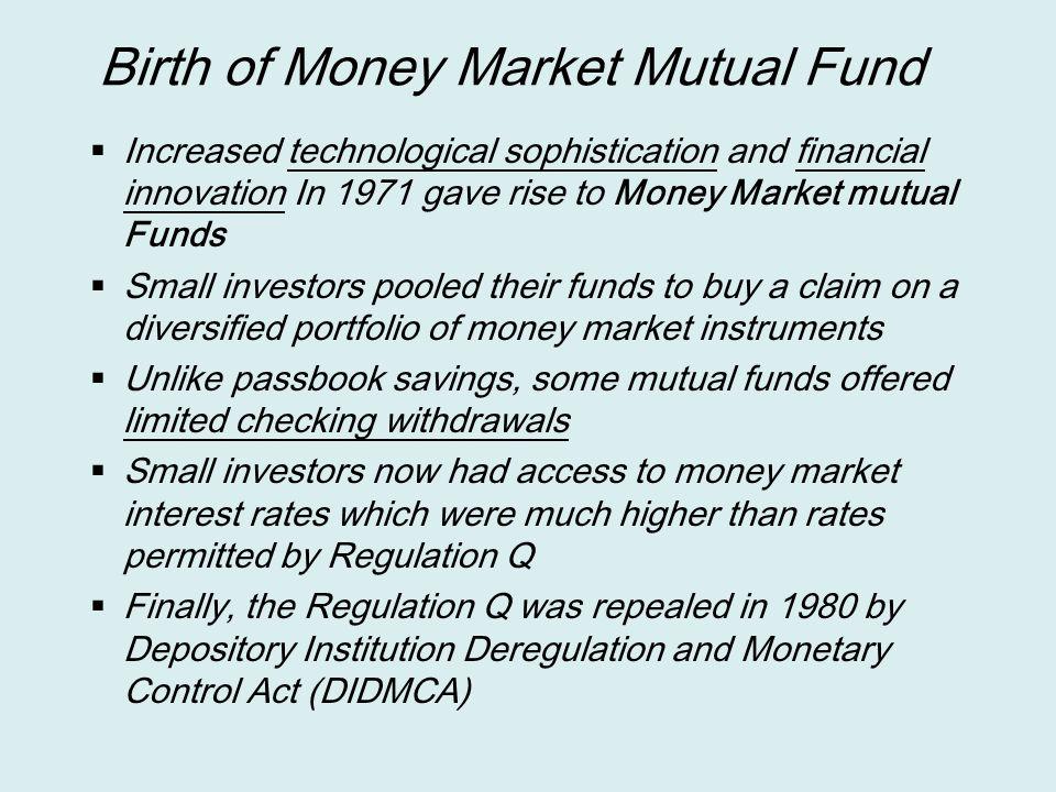 Birth of Money Market Mutual Fund