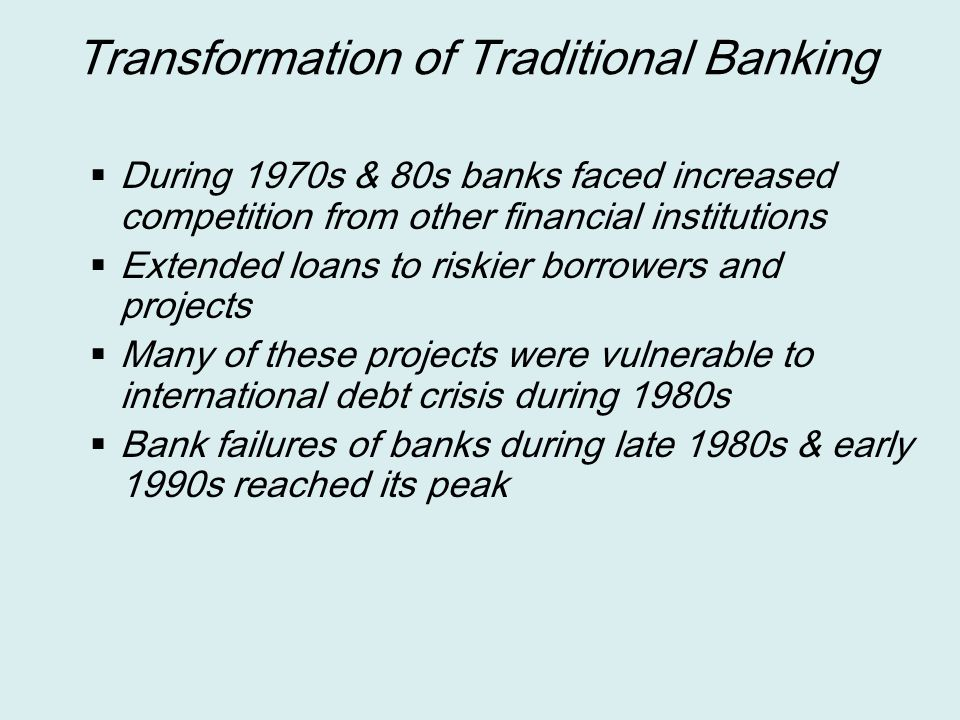 Transformation of Traditional Banking