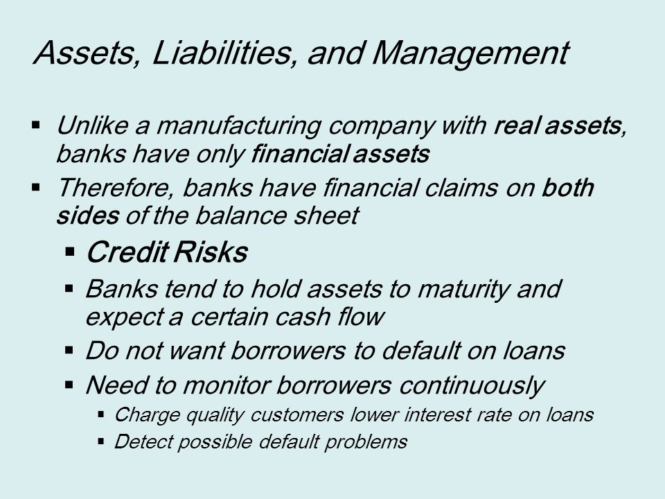 Assets, Liabilities, and Management