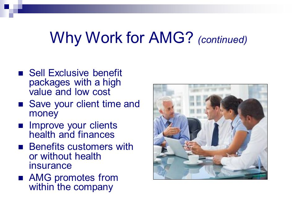 Why Work for AMG (continued)