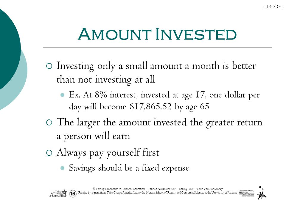 Amount Invested Investing only a small amount a month is better than not investing at all.