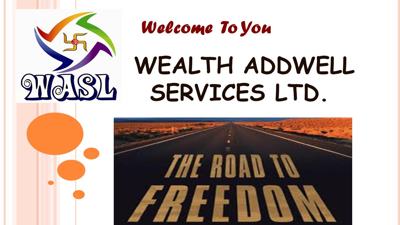 WEALTH ADDWELL SERVICES LTD.