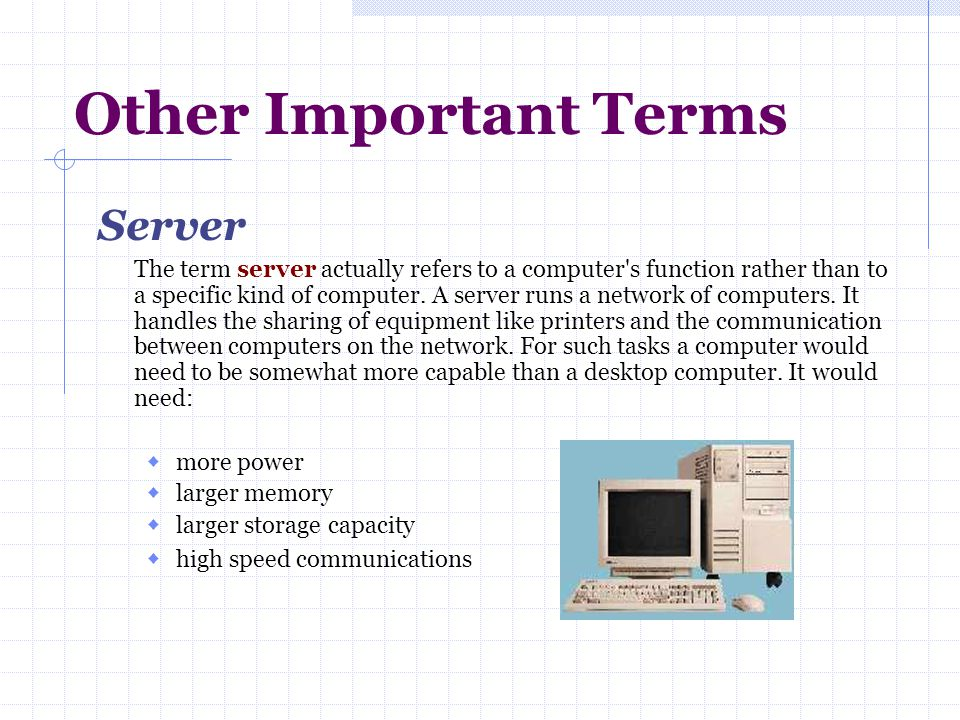 Other Important Terms Server