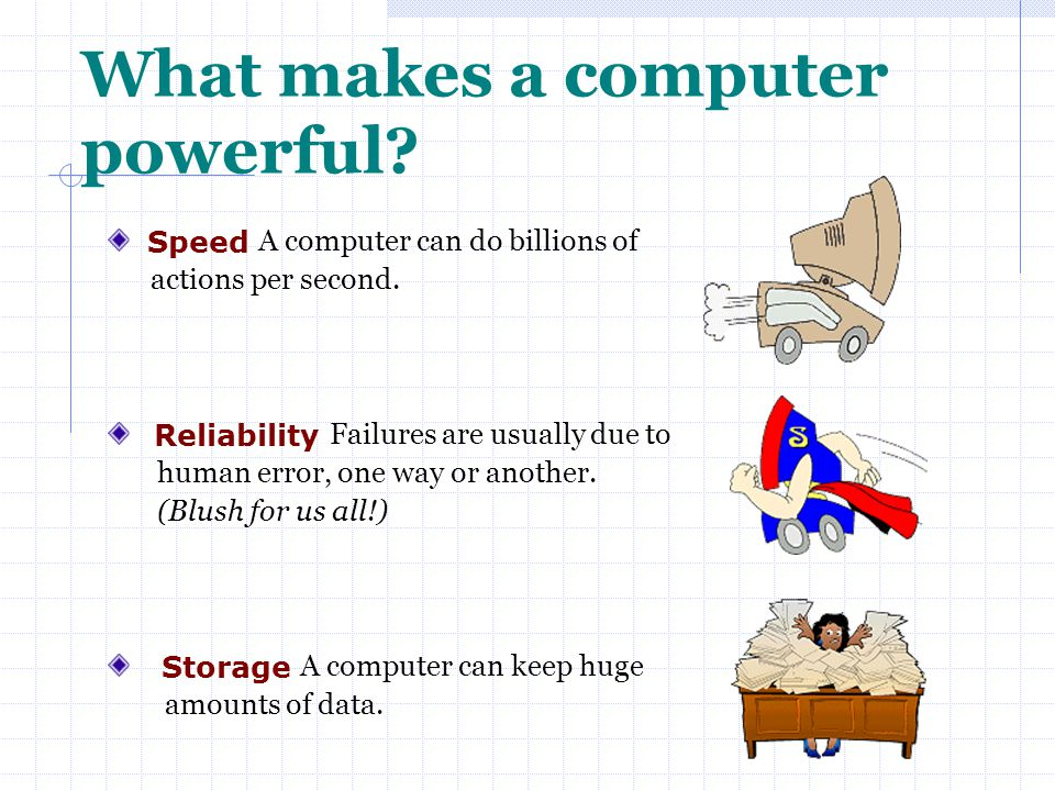 What makes a computer powerful