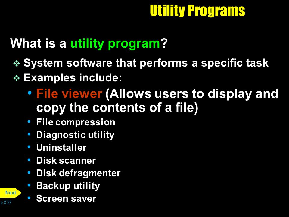 Utility Programs What is a utility program