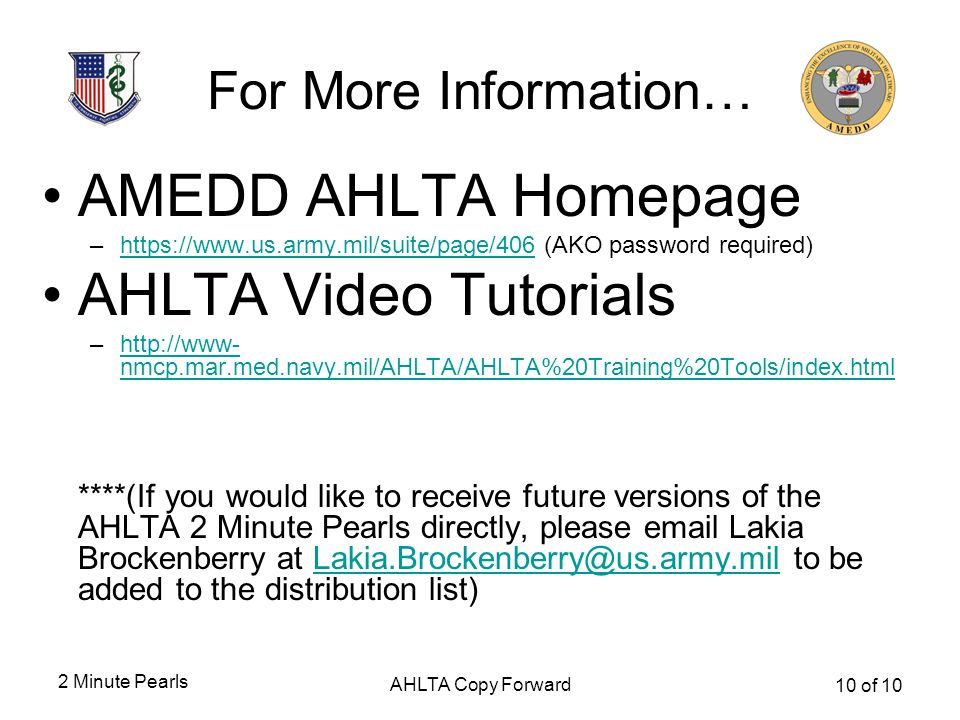 AMEDD AHLTA Homepage AHLTA Video Tutorials For More Information…