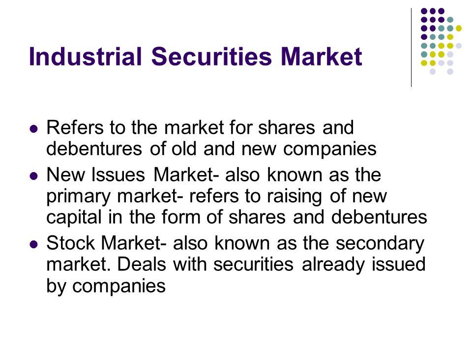 Industrial Securities Market