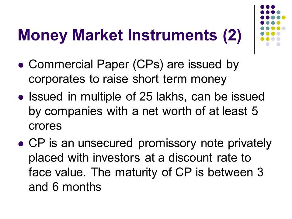 Money Market Instruments (2)