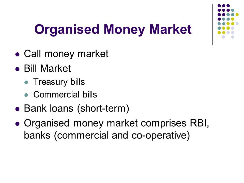 Organised Money Market
