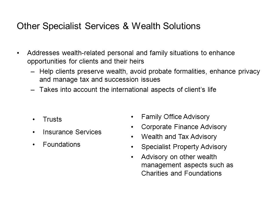 Other Specialist Services & Wealth Solutions
