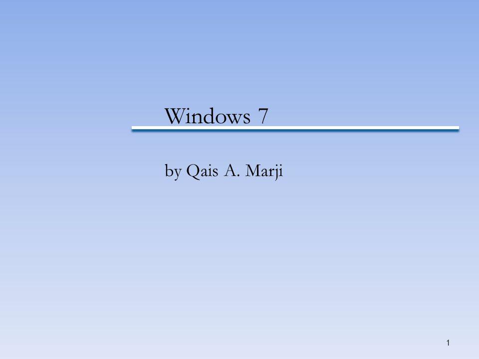 Windows 7 by Qais A. Marji.