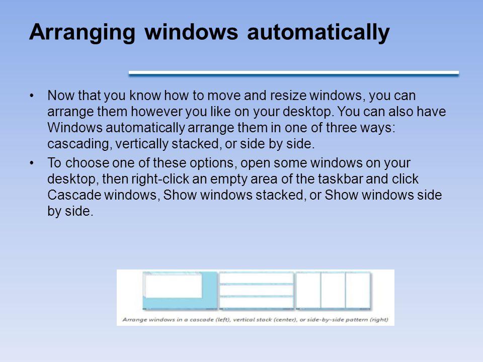 Arranging windows automatically
