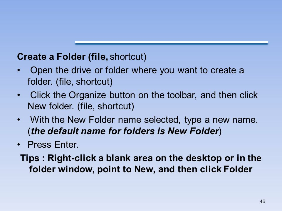 Create a Folder (file, shortcut)
