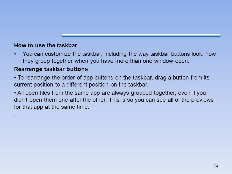 How to use the taskbar