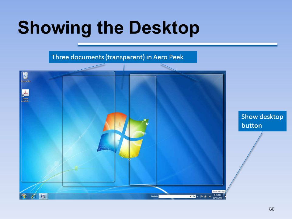 Showing the Desktop Three documents (transparent) in Aero Peek