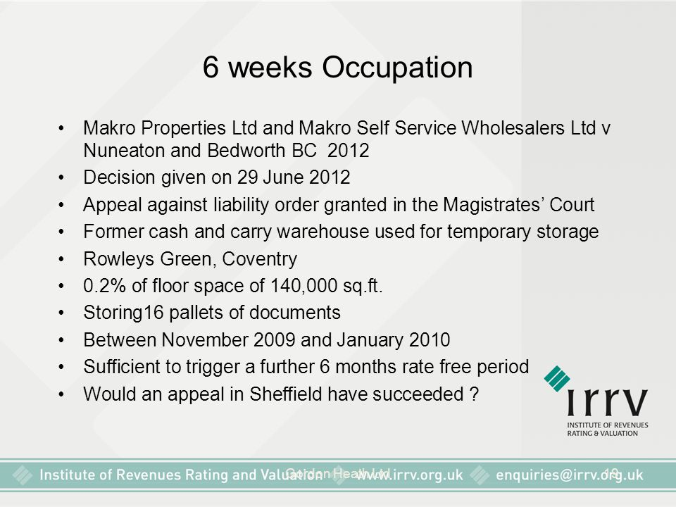 6 weeks Occupation Makro Properties Ltd and Makro Self Service Wholesalers Ltd v Nuneaton and Bedworth BC 2012.