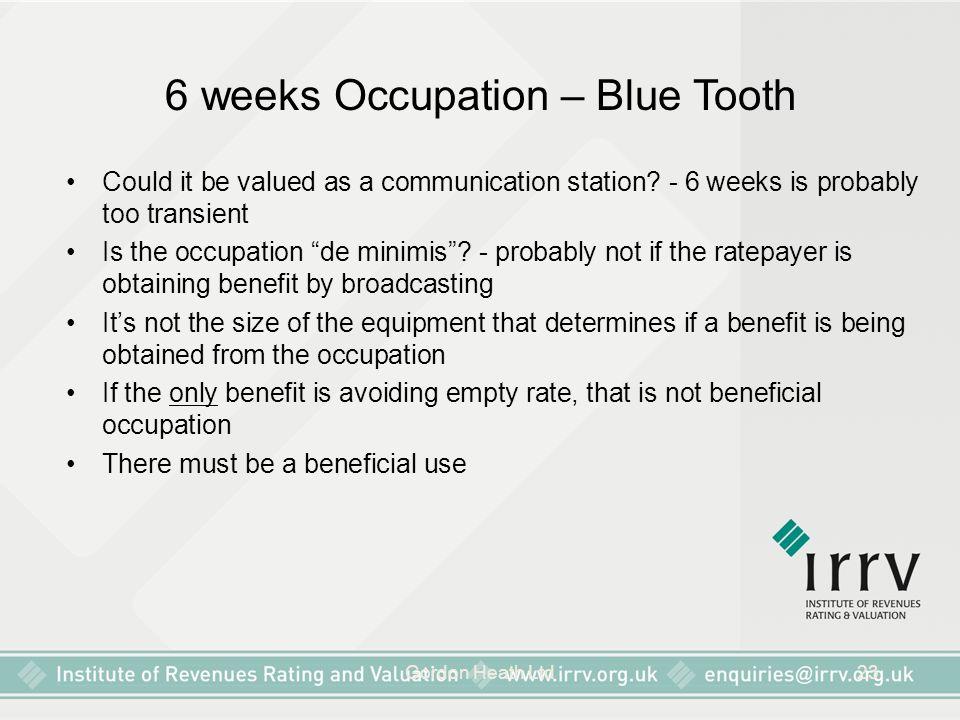 6 weeks Occupation – Blue Tooth