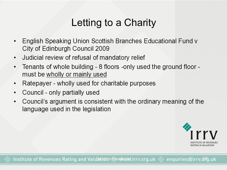 Letting to a Charity English Speaking Union Scottish Branches Educational Fund v City of Edinburgh Council 2009.