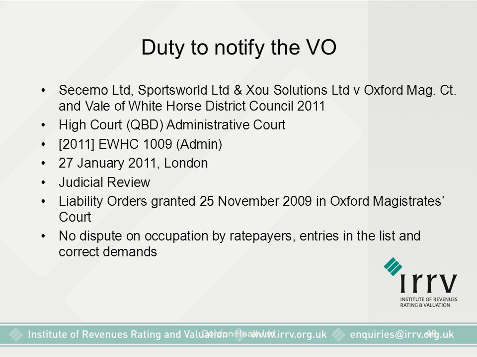 Duty to notify the VO Secerno Ltd, Sportsworld Ltd & Xou Solutions Ltd v Oxford Mag. Ct. and Vale of White Horse District Council 2011.