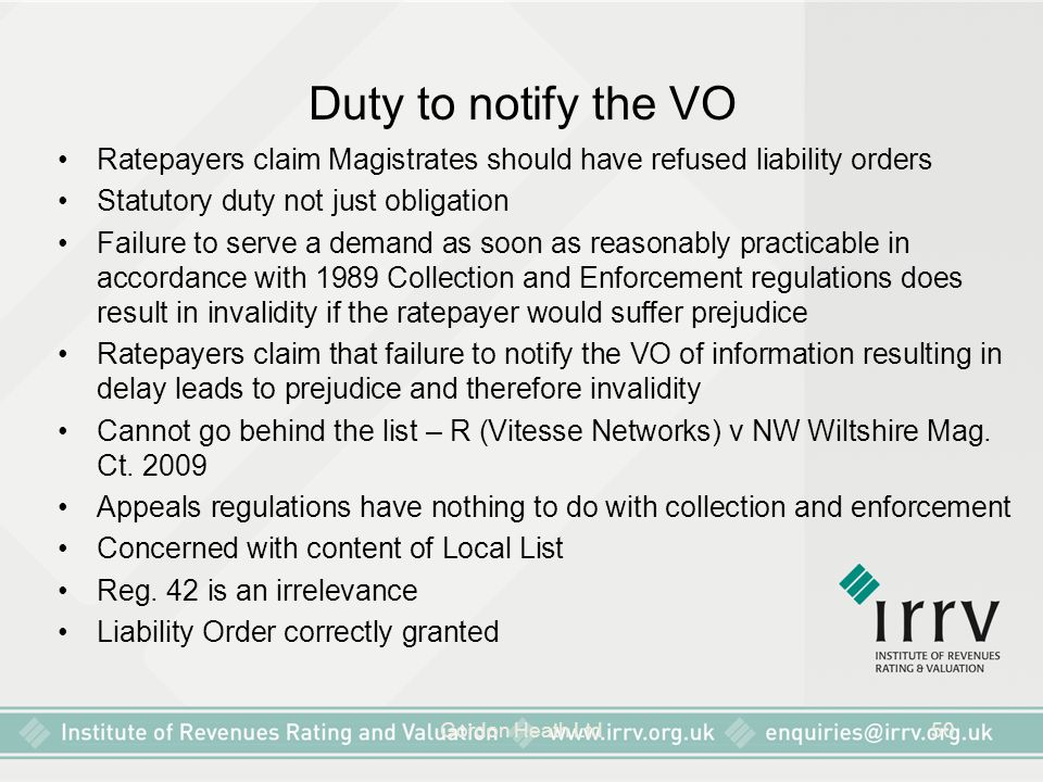 Duty to notify the VO Ratepayers claim Magistrates should have refused liability orders. Statutory duty not just obligation.