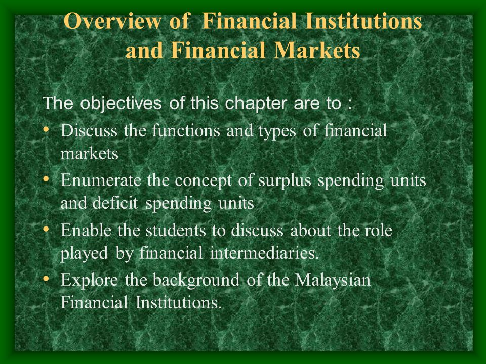 Overview of Financial Institutions and Financial Markets