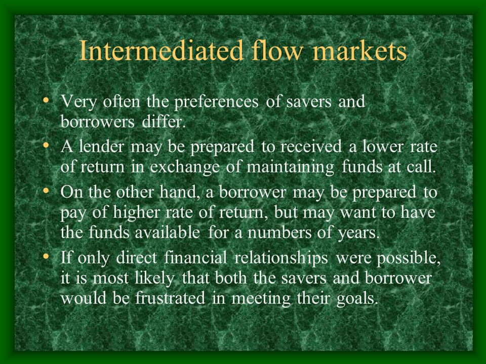 Intermediated flow markets