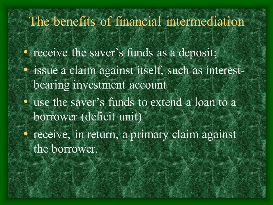 The benefits of financial intermediation