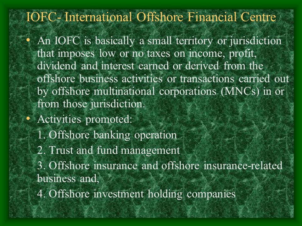 IOFC- International Offshore Financial Centre