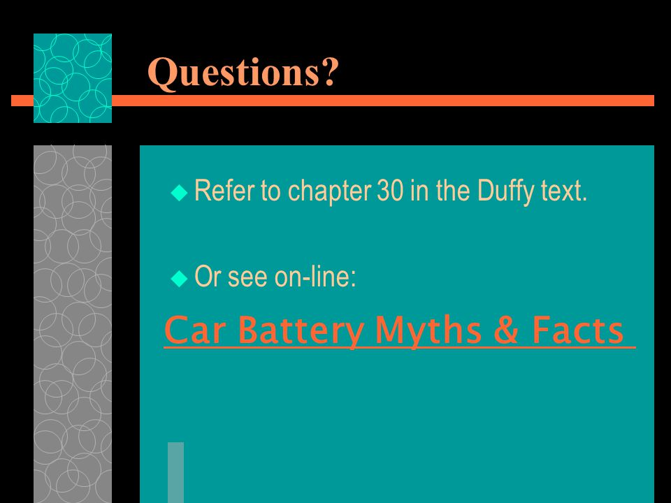 Questions Car Battery Myths & Facts