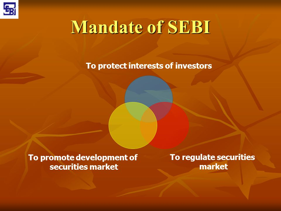 Mandate of SEBI
