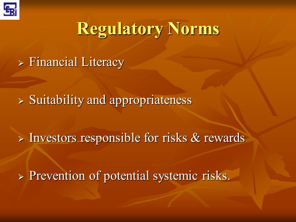 Regulatory Norms Financial Literacy Suitability and appropriateness