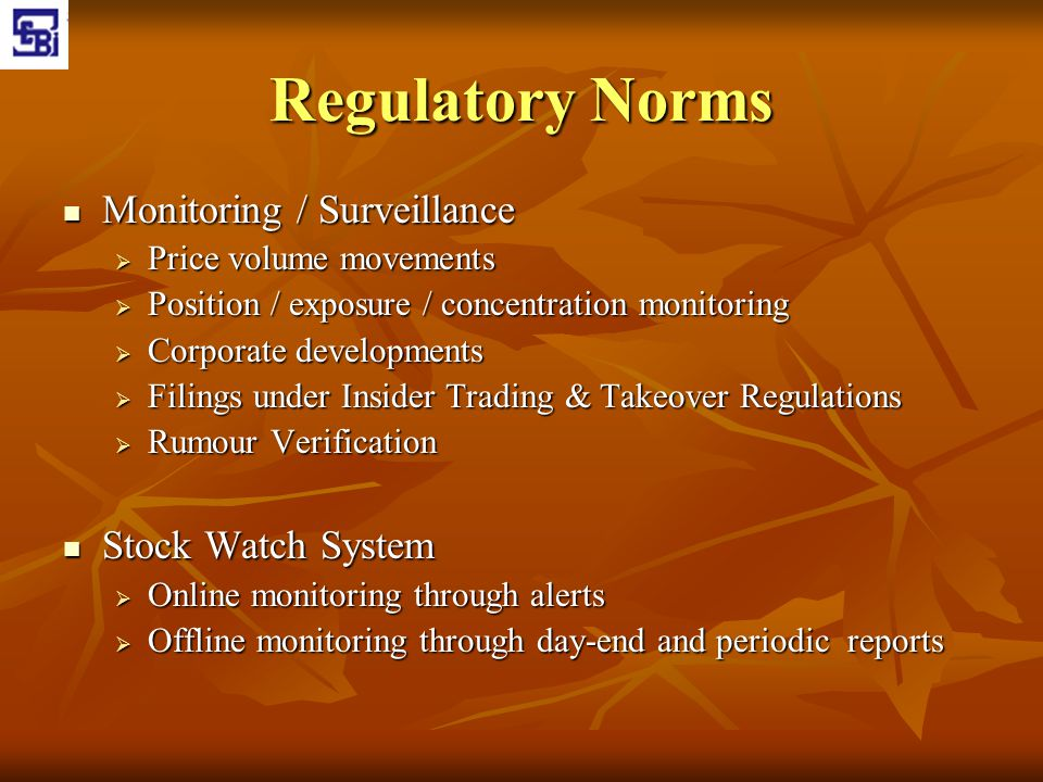 Regulatory Norms Monitoring / Surveillance Stock Watch System