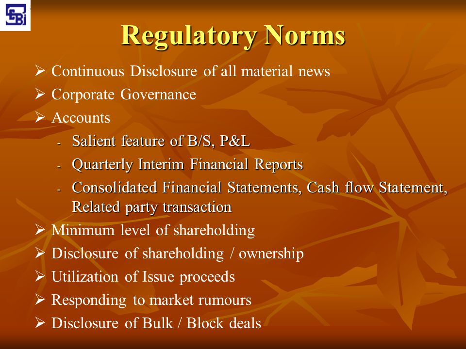 Regulatory Norms Continuous Disclosure of all material news