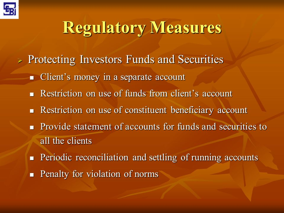 Regulatory Measures Protecting Investors Funds and Securities