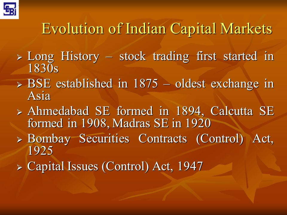 Evolution of Indian Capital Markets