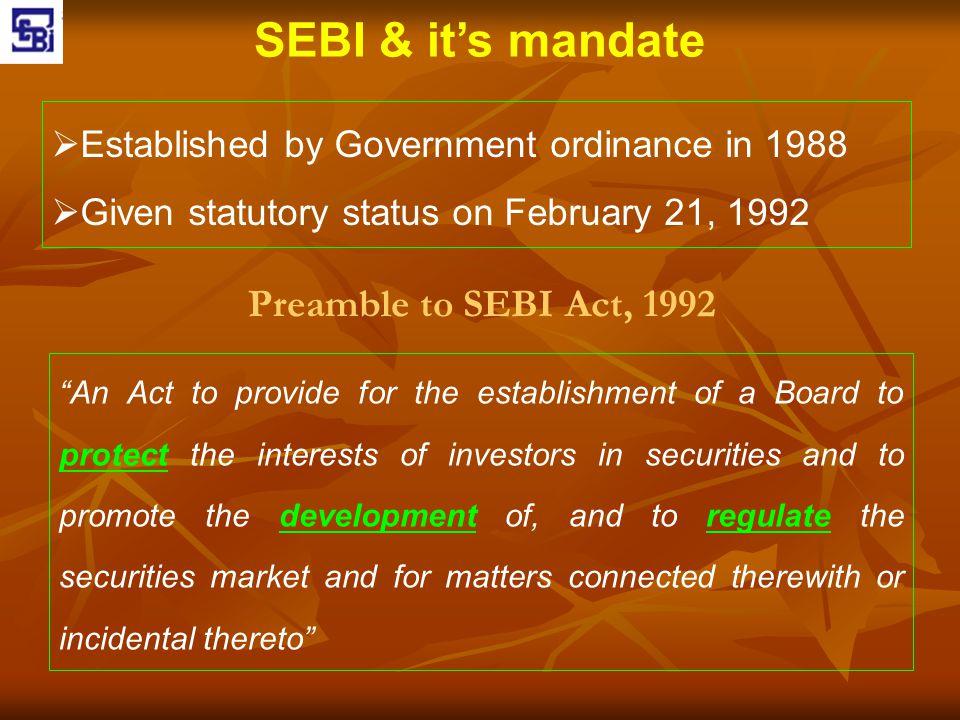 SEBI & it's mandate Preamble to SEBI Act, 1992