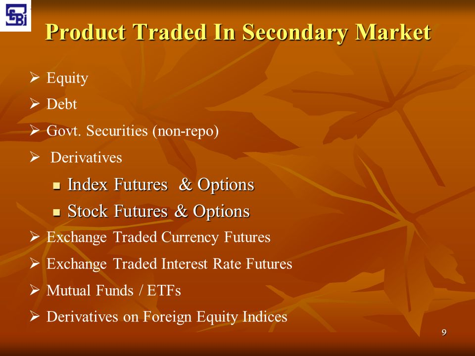 Product Traded In Secondary Market