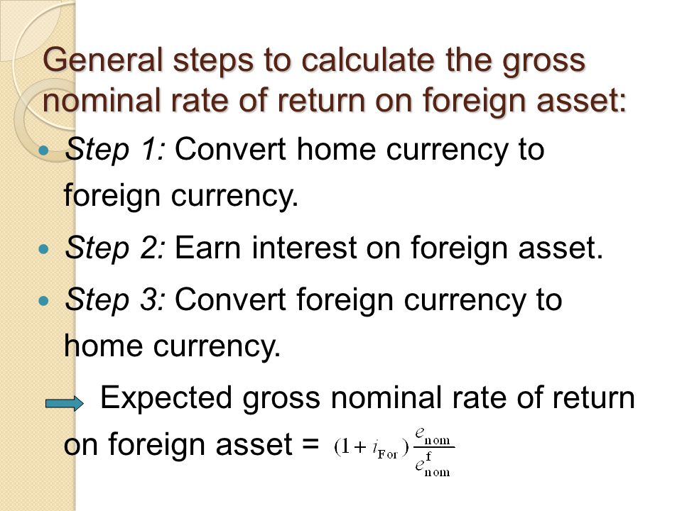 General steps to calculate the gross nominal rate of return on foreign asset: