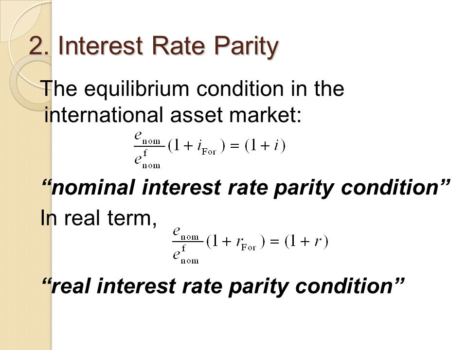 2. Interest Rate Parity