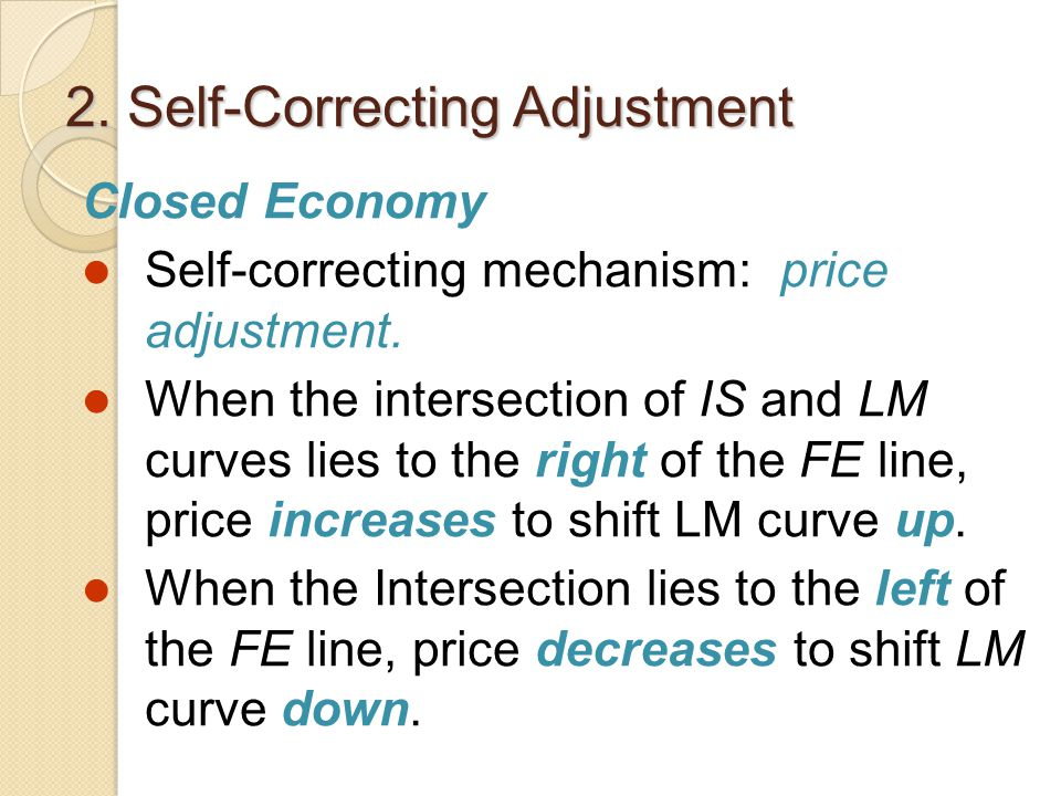 2. Self-Correcting Adjustment