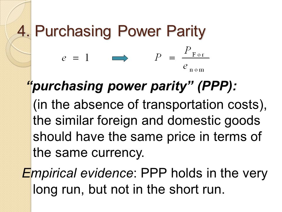 4. Purchasing Power Parity