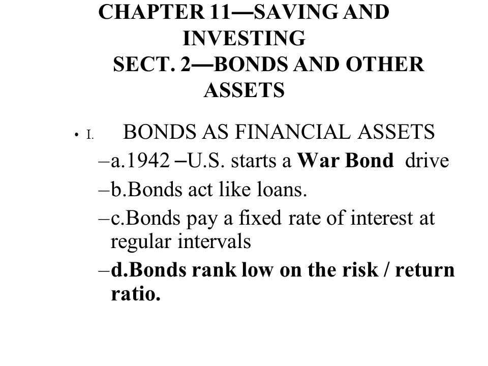 CHAPTER 11—SAVING AND INVESTING SECT. 2—BONDS AND OTHER ASSETS